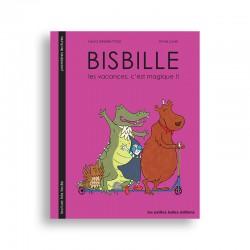 Bisbille - Les vacances,...